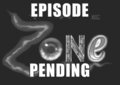 The Zone found episode (AU).png